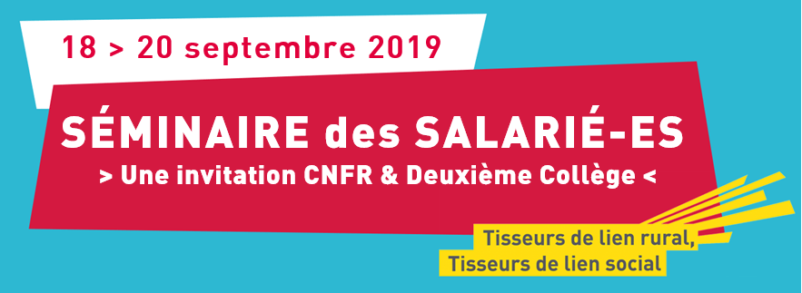 Séminaire des salariés, du 18 au 20 septembre, à Nouan-le-Fuzelier (41)