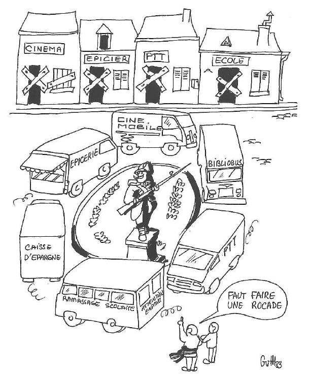 Services publics remplacés par des caravanes itinérantes : « Faut faire une rocade ». Caricature extraite du livre des 50 ans des Foyers Ruraux, p. 232
