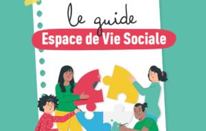 Le guide des Foyers Ruraux pour développer un Espace de vie sociale EVS est disponible !