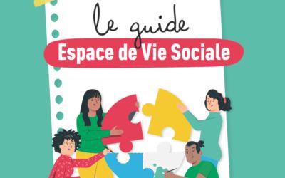 Le guide des Foyers Ruraux pour developper un Espace de vie social EVS est disponible !